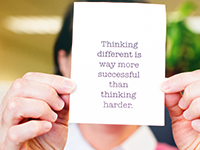 quote reads: thinking different is way more successful than thinking harder